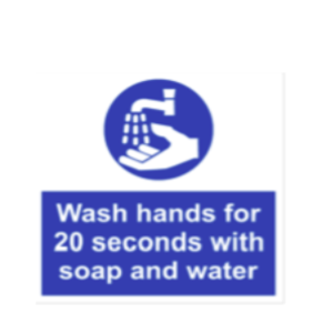 Covid-19 Hand Wash for 20 seconds sign